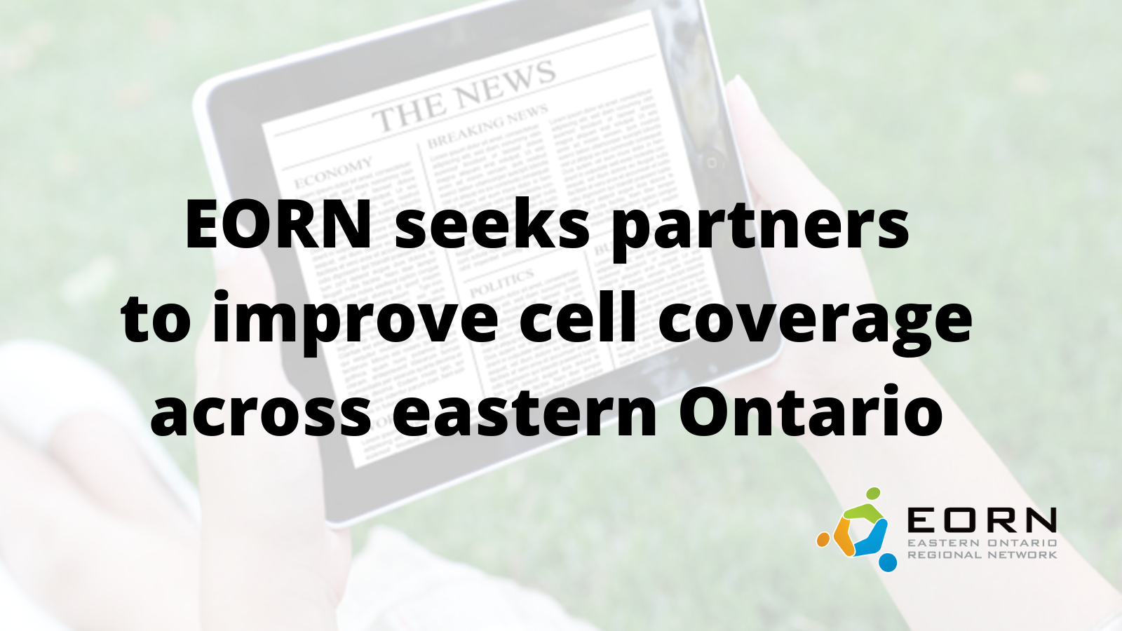 Ad seeking partners to improve cell coverage across Eastern Ontario